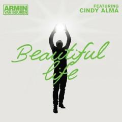 Beautiful Life - Armin Van Buuren feat. Cindy Alma