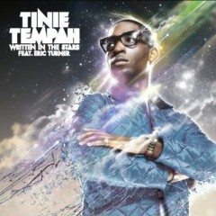 Written In The Stars - Tinie Tempah feat. Eric Turner