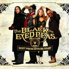 Don't Phunk With My Heart - Black Eyed Peas