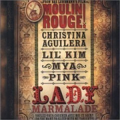 Lady Marmalade - Christina Aguilera feat. Lil' Kim & Mya & Pink