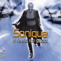 It Feels So Good - Sonique