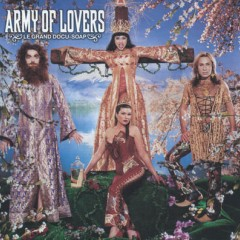 Let The Sun Shine In - Army Of Lovers