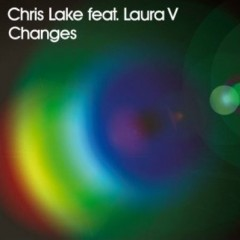 Changes - Chris Lake feat. Laura V