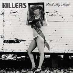 Read My Mind - Killers