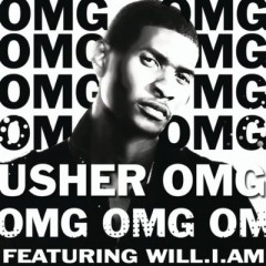 Omg (Oh My Gosh) - Usher feat. Will I Am