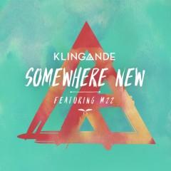 Somewhere New - Klingande feat. M22