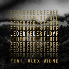Lordly - Feder Feat. Alex Aiono