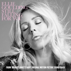 Still Falling For You (Remix) - Ellie Goulding
