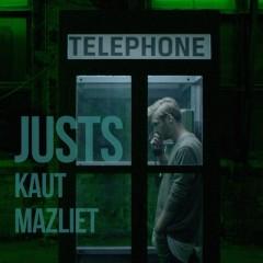 Kaut Mazliet - Justs