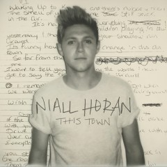 This Town (Remix) - Niall Horan