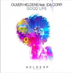 Good Life - Oliver Heldens Feat.Ida Corr