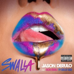 Swalla - Jason Derulo feat. Nicki Minaj & Ty Dolla Sign
