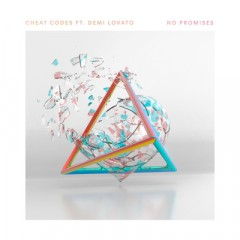 No Promises - Cheat Codes Feat. Demi Lovato