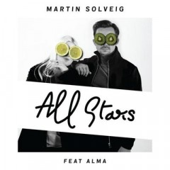 All Stars - Martin Solveig Feat. Alma
