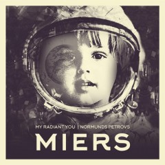 Miers - My Radiant You