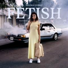 Fetish - Selena Gomez feat. Gucci Mane