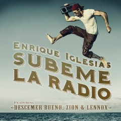Subeme La Radio (Remix) - Enrique Iglesias feat. Sean Paul