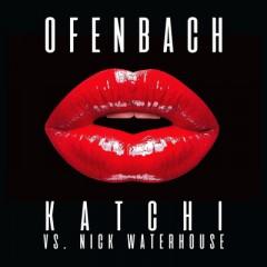 Katchi - Ofenbach & Nick Waterhouse