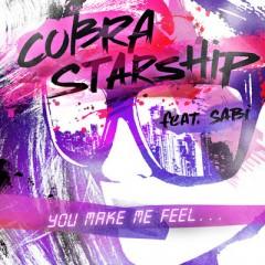 You Make Me Feel - Cobra Starship feat. Sabi