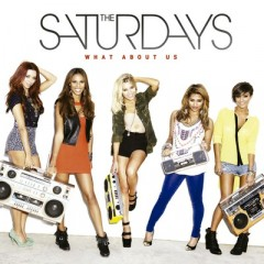 What About Us - Saturdays feat. Sean Paul