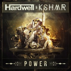 Power - Hardwell & Kshmr