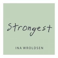 Strongest - Ina Wroldsen