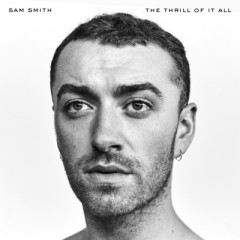 One Last Song - Sam Smith