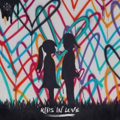 Kids In Love (Remix) - Kygo & Jayli