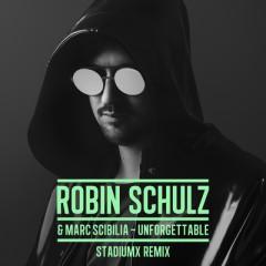 Unforgettable - Robin Schulz & Marc Scibilia