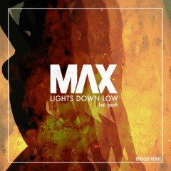 Lights Down Low - Max feat. Gnash