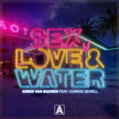 Sex, Love & Water - Armin Van Buuren feat. Conrad Sewell