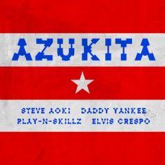 Azukita - Steve Aoki feat. Daddy Yankee, Play-N-Skillz & Elvis Crespo