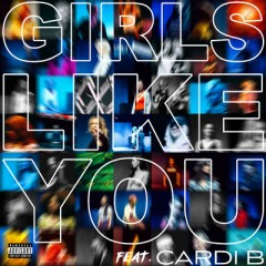 Girls Like You - Maroon 5 Feat. Cardi B