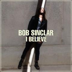 I Believe - Bob Sinclar feat. Tonino Speciale