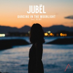 Dancing In The Moonlight - Jubel feat. Neimy