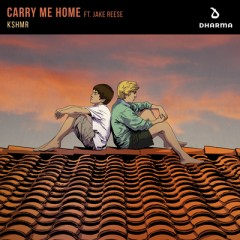 Carry Me Home - KSHMR feat. Jake Reese
