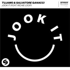 Jook It - Tujamo & Salvatore Ganacci Feat. Richie Loop