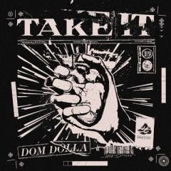 Take It - Dom Dolla