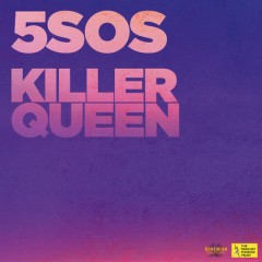Killer Queen - 5 Seconds Of Summer