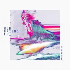 Old Friend - Elderbrook