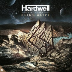 Being Alive - Hardwell Feat. Jguar
