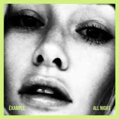 All Night - Example