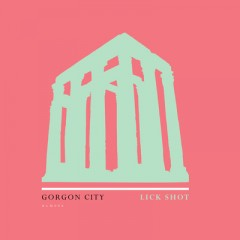 Lick Shot - Gorgon City