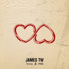 You & Me - James Tw
