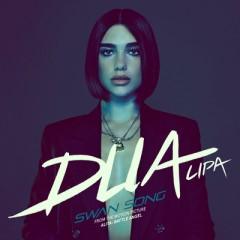 Swan Song - Dua Lipa
