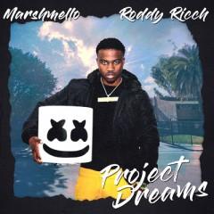 Project Dreams - Marshmello & Roddy Ricch