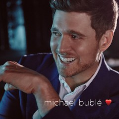 Forever Now - Michael Buble