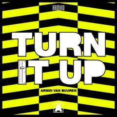 Turn It Up - Armin Van Buuren