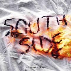 Southside - Dj Snake & Eptic