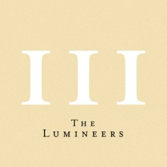 Gloria - Lumineers